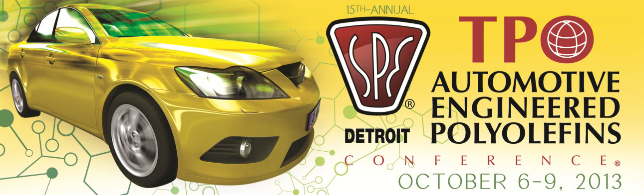 Organizers Announce 2013 Keynotes for SPE® TPO Automotive Engineered Polyolefins Conference